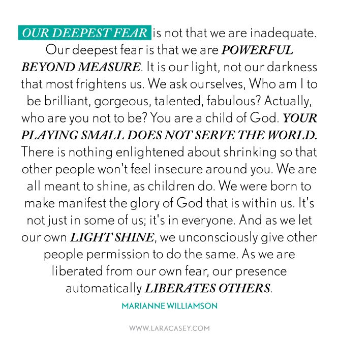 Our Deepest Fear. Marianne Williamson