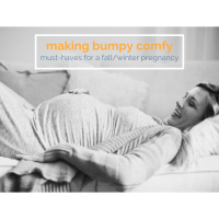 LITTLES | Pregnancy Must Haves: Comfort
