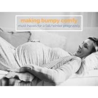 LITTLES | Pregnancy Must Haves: Comfort