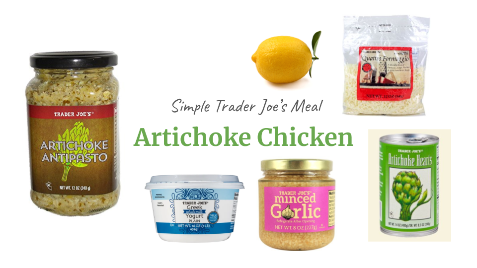 Amanda Macy Hall Trader Joe's Artichoke Chicken